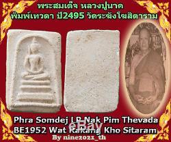Phra Somdej LP Nak Wat Rakang Made of Piece LP Toh BE1952 Old Thai Amulet Buddha