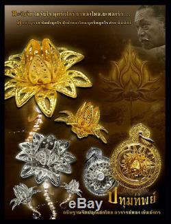 Thai Amulet Buddha Charming Flower Gold Fortune succeed By Aj Long Khem Mangkon